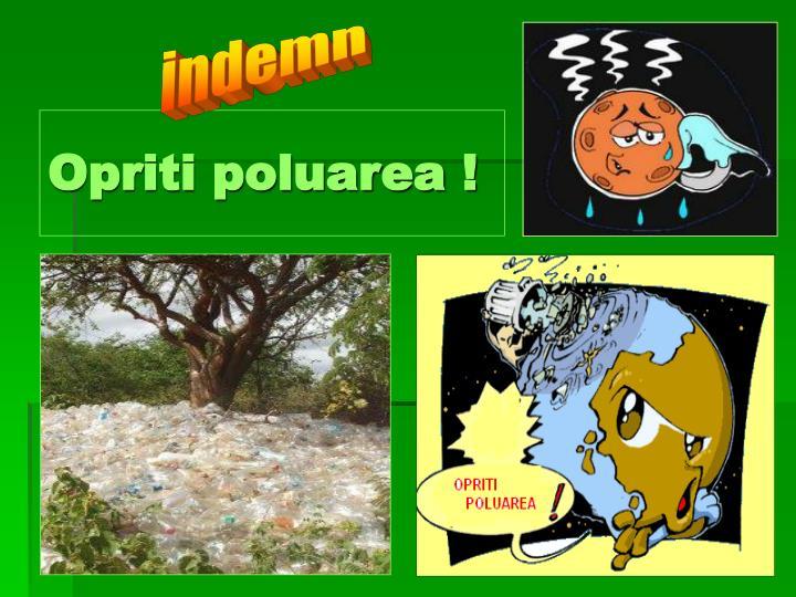 Opriti poluarea !