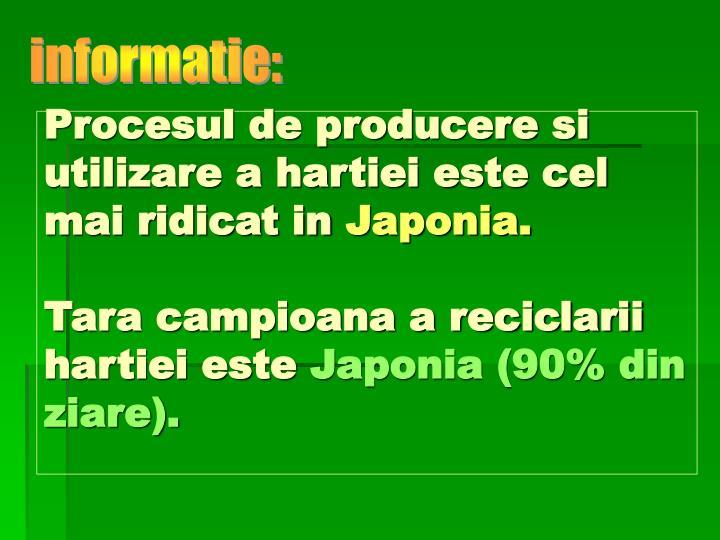 Procesul de producere si utilizare a hartiei este cel mai ridicat in