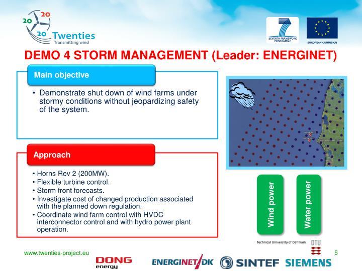 DEMO 4 STORM MANAGEMENT (Leader: ENERGINET)