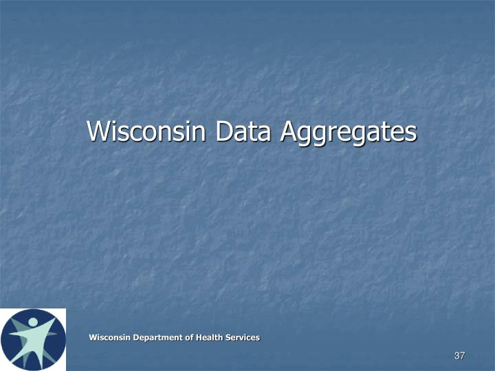 Wisconsin Data Aggregates