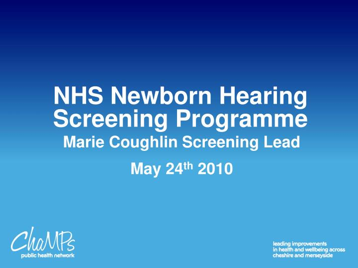 NHS Newborn Hearing Screening Programme