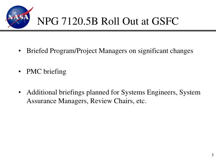 NPG 7120.5B Roll Out at GSFC