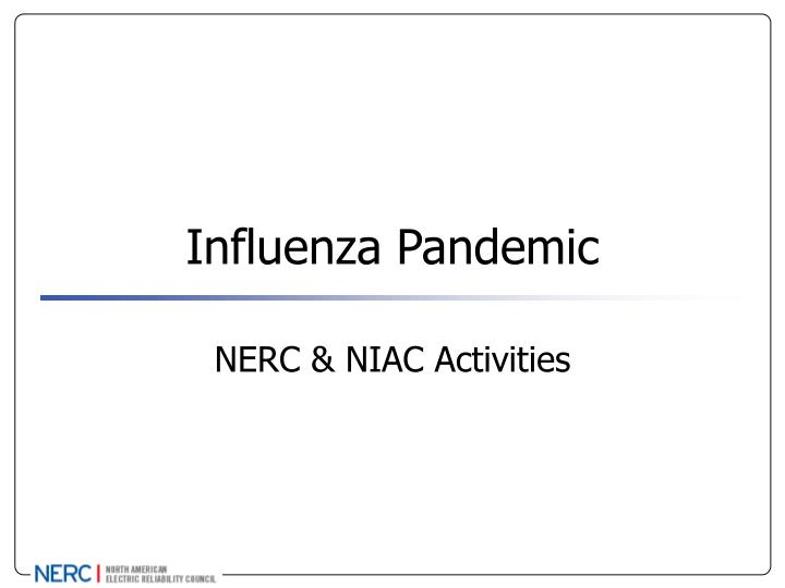 Influenza pandemic