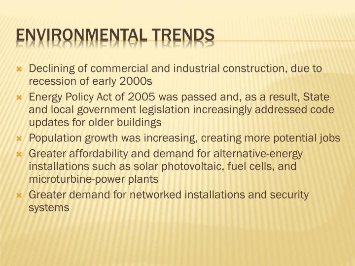 Declining of commercial and industrial construction, due to recession of early 2000s