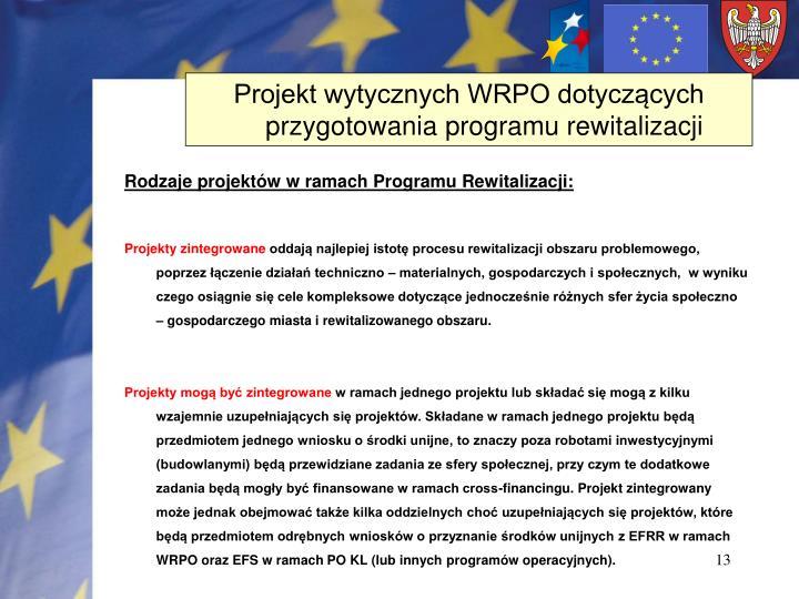 Projekt wytycznych WRPO dotyczących przygotowania programu rewitalizacji