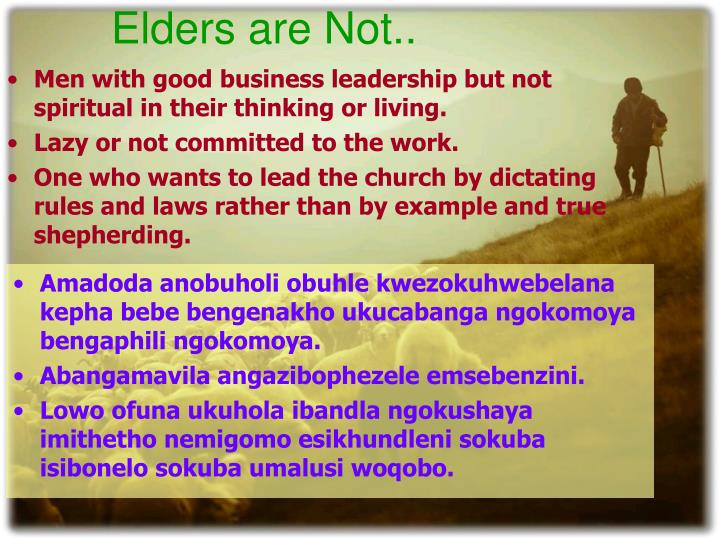 Elders are Not..