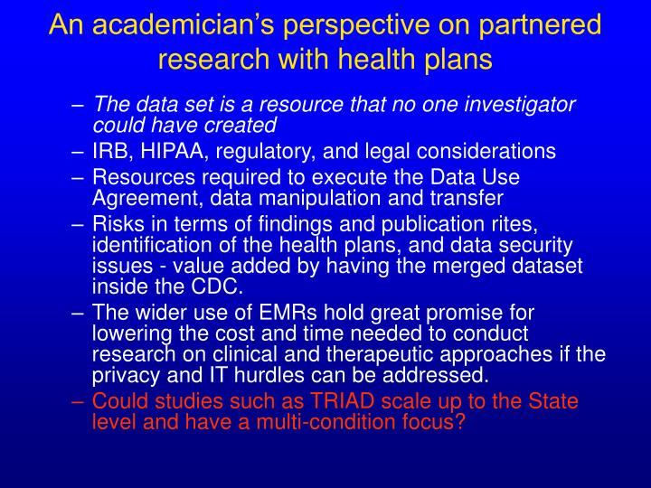 An academician's perspective on partnered research with health plans