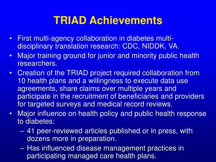 TRIAD Achievements