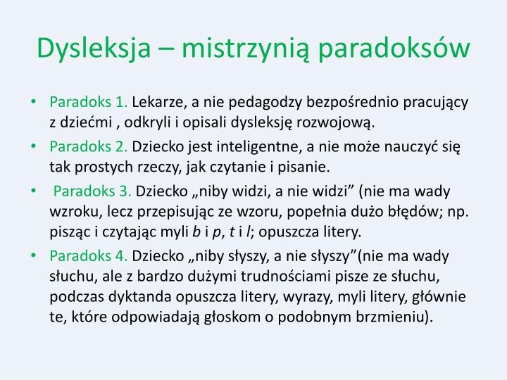 Dysleksja – mistrzynią paradoksów