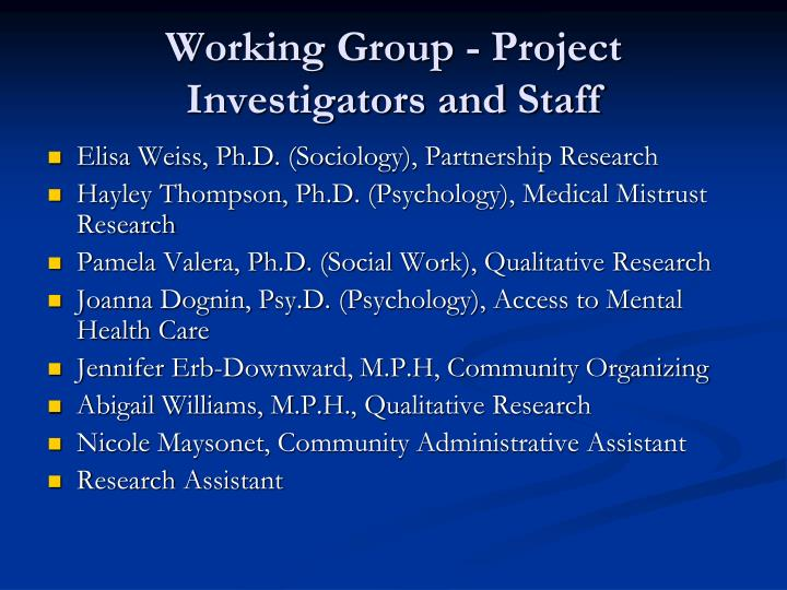 Working Group - Project Investigators and Staff