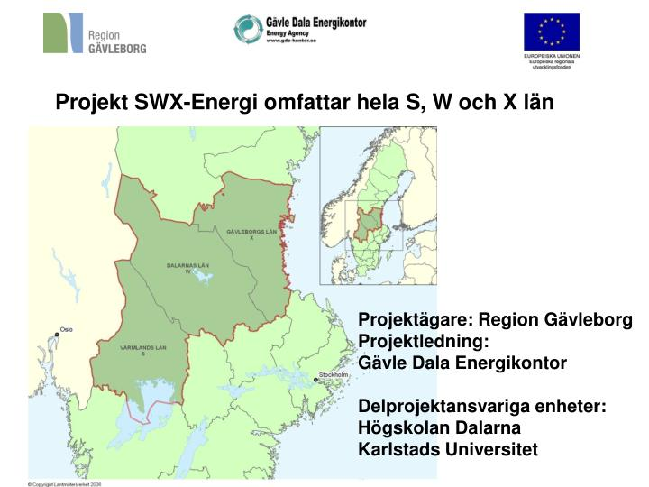 Projekt SWX-Energi omfattar hela S, W och X län