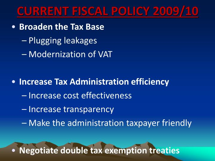 Current fiscal policy 2009 10