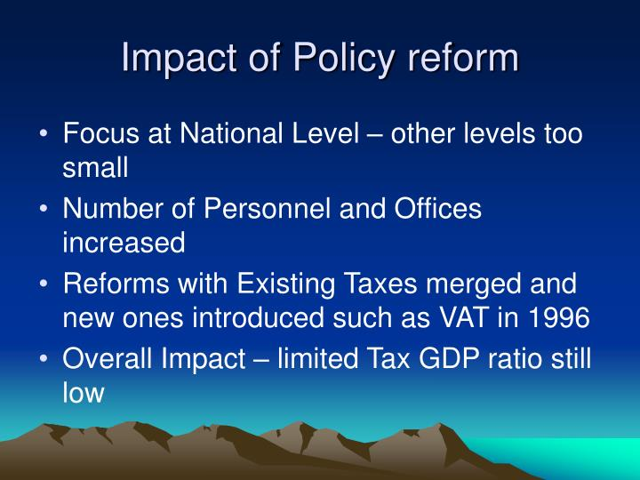 Impact of Policy reform