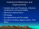 institutional weakness and improvements