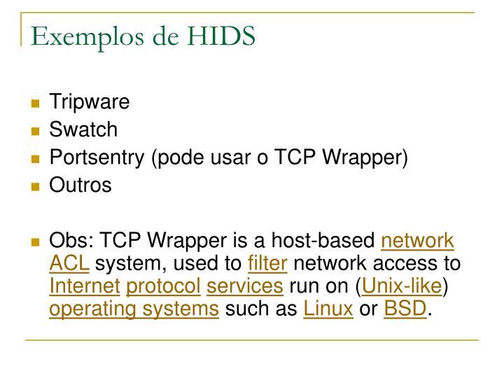 Exemplos de HIDS