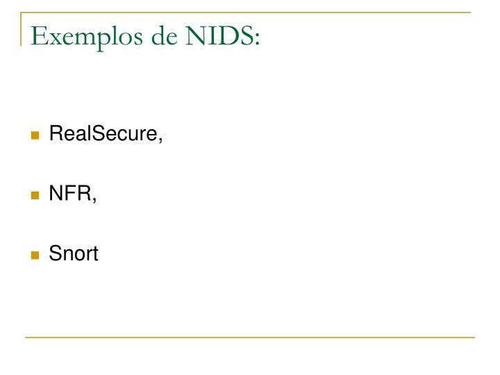 Exemplos de NIDS: