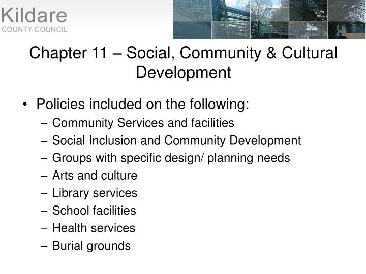 Chapter 11 – Social, Community & Cultural Development