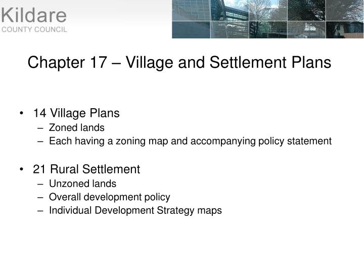 Chapter 17 – Village and Settlement Plans
