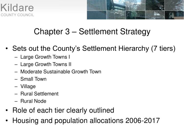 Chapter 3 – Settlement Strategy