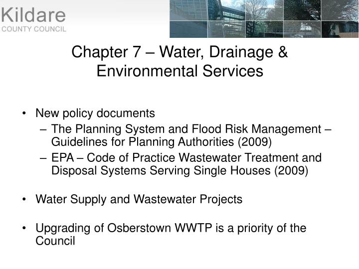 Chapter 7 – Water, Drainage & Environmental Services