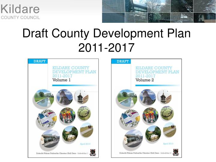 Draft County Development Plan 2011-2017