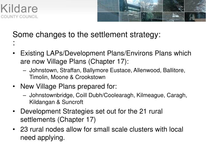 Some changes to the settlement strategy: