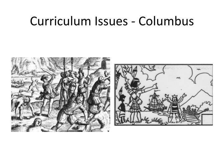 Curriculum Issues - Columbus