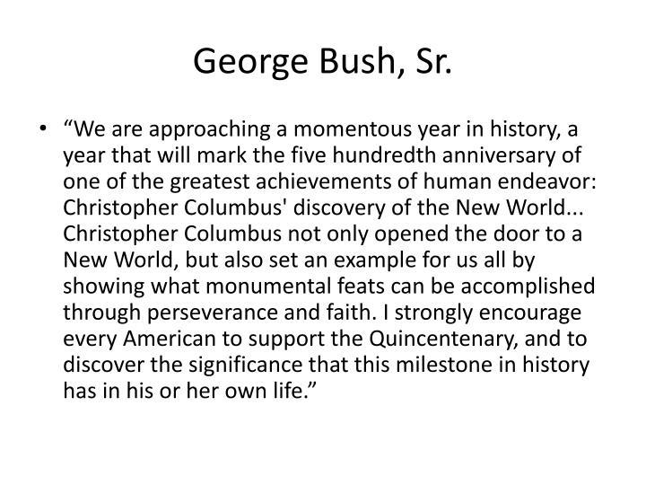 George Bush, Sr.