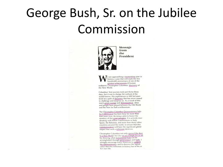 George Bush, Sr. on the Jubilee Commission