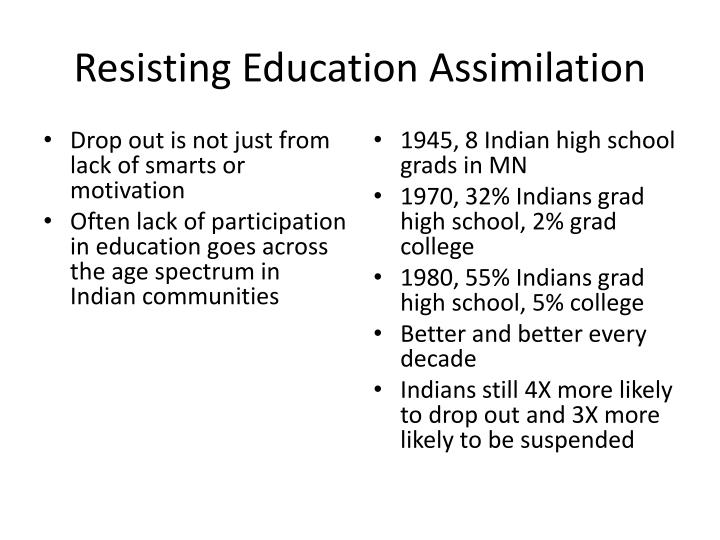 Resisting Education Assimilation