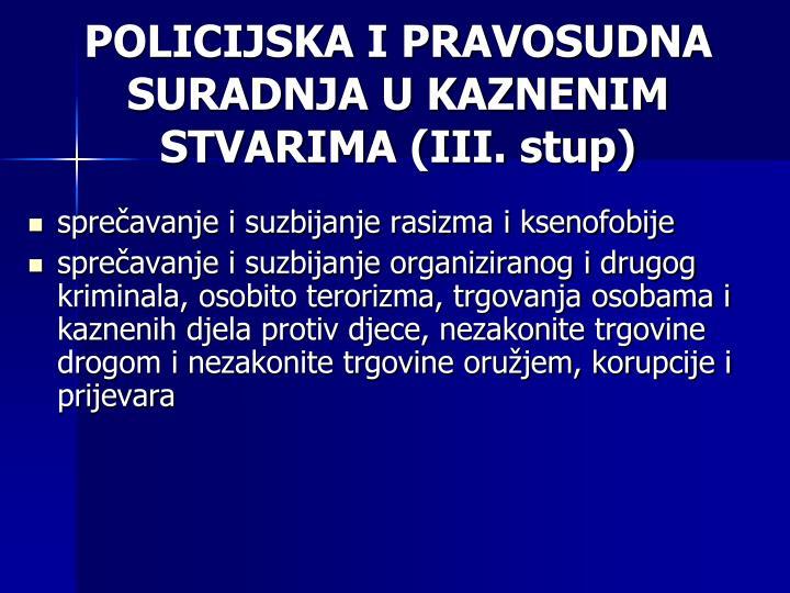 POLICIJSKA I PRAVOSUDNA SURADNJA U KAZNENIM STVARIMA (III. stup)
