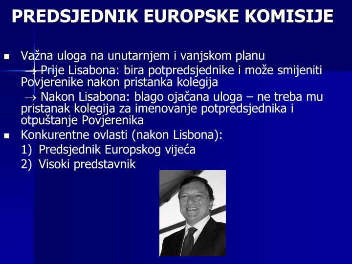 PREDSJEDNIK EUROPSKE KOMISIJE