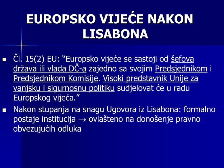 EUROPSKO VIJEĆE NAKON LISABONA