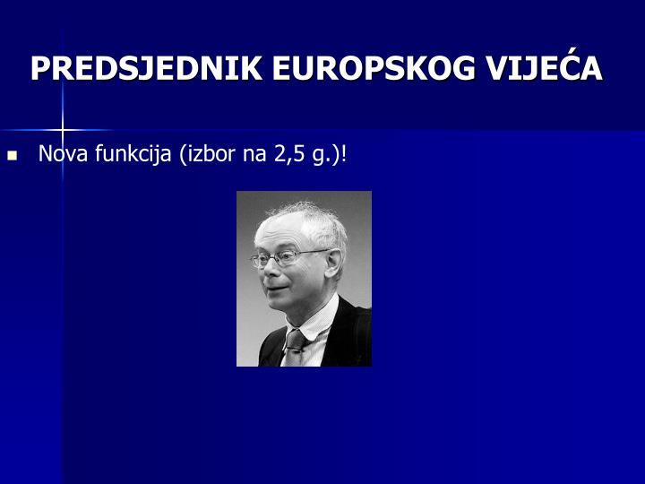 PREDSJEDNIK EUROPSKOG VIJEĆA