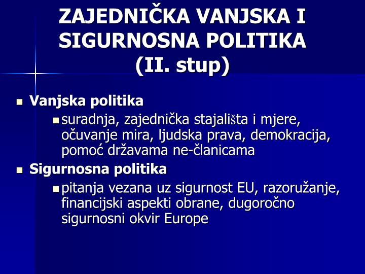 ZAJEDNIČKA VANJSKA I SIGURNOSNA POLITIKA