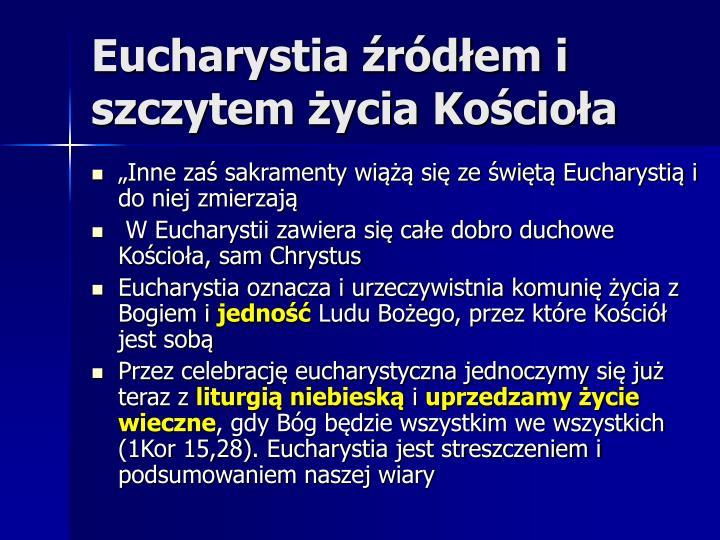 Eucharystia źródłem i szczytem życia Kościoła
