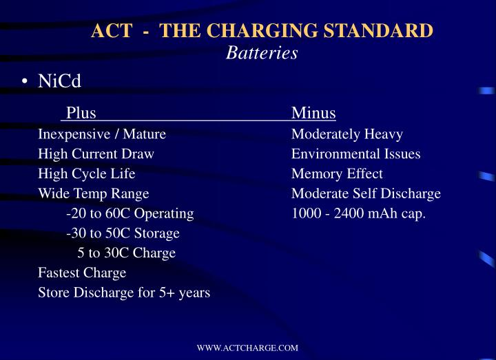 Act the charging standard batteries