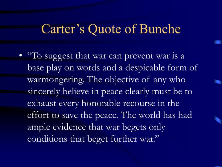 Carter's Quote of Bunche