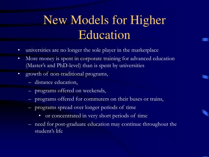 New Models for Higher Education
