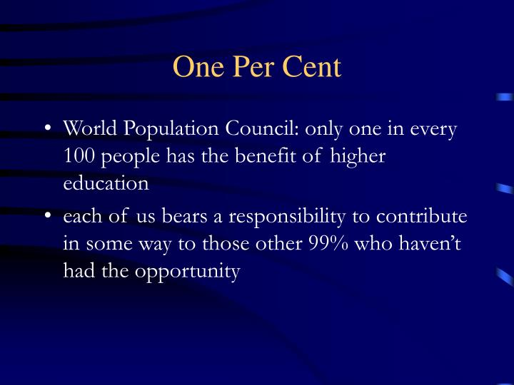 One Per Cent