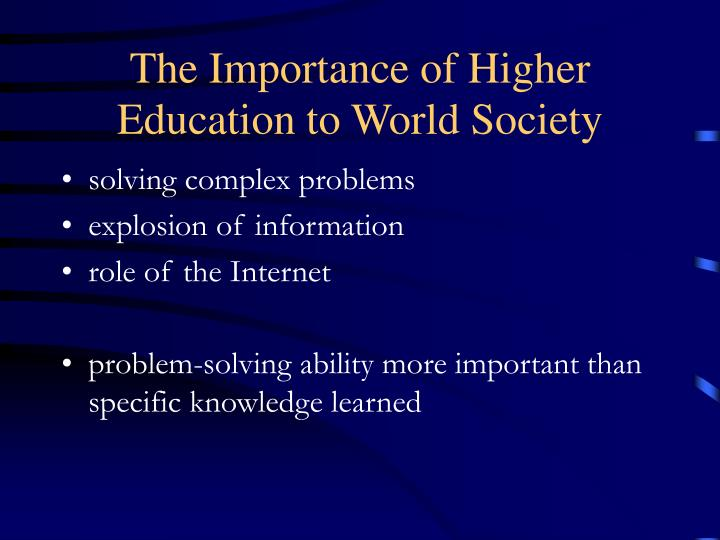 The Importance of Higher Education to World Society