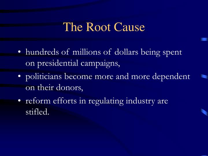 The Root Cause