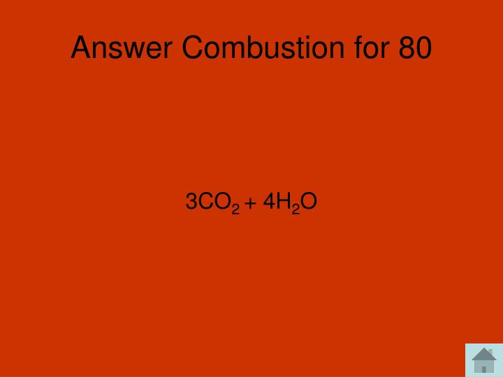 Answer Combustion for 80