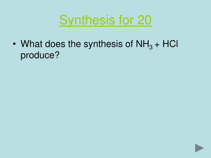 Synthesis for 20