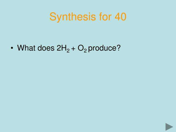 Synthesis for 40