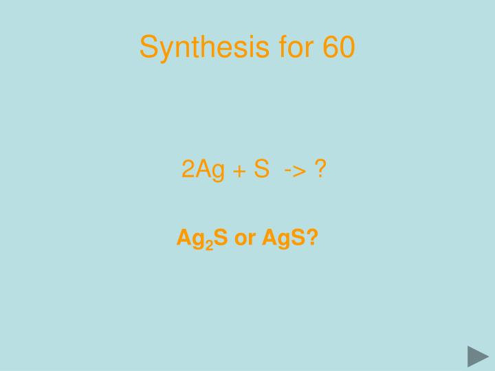 Synthesis for 60