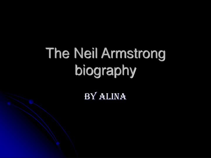 The neil armstrong biography