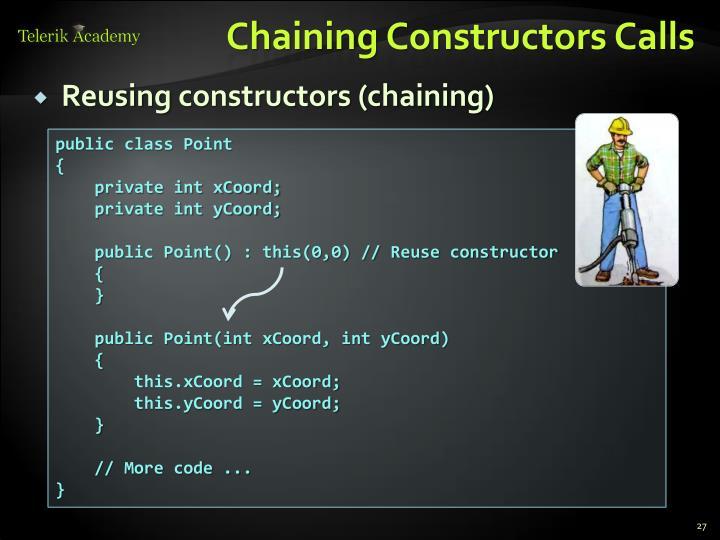 Chaining Constructors Calls
