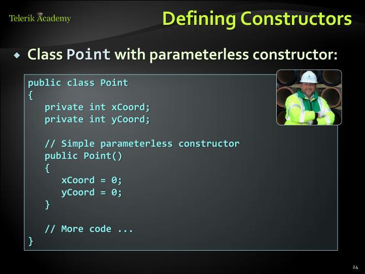 Defining Constructors