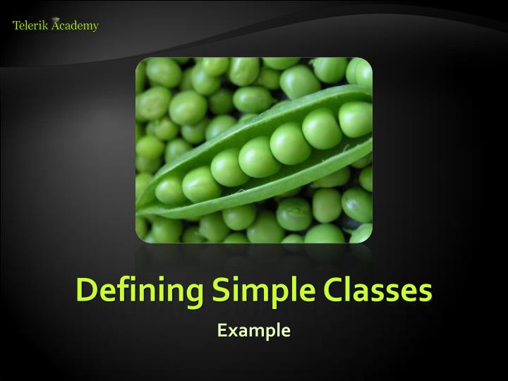 Defining Simple Classes
